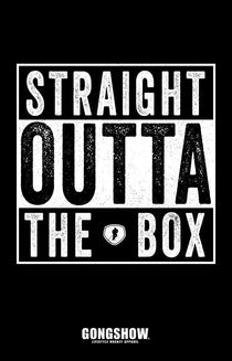 Straight Outta The Box - Poster