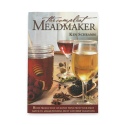 The Compleat Meadmaker by Ken Schramm - Canadian Homebrewing Supplier - Free Shipping - Canuck Homebrew Supply
