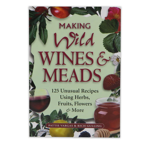 Making Wild Wines and Meads