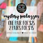 MYSTERY Palazzos - Surprise SWAG!