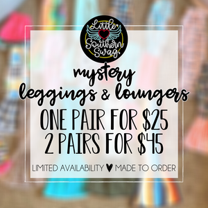 MYSTERY Loungers/Leggings - Surprise SWAG!