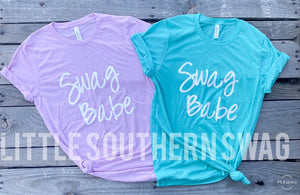 SWAG BABE ADULT T-SHIRT - Little Southern Swag