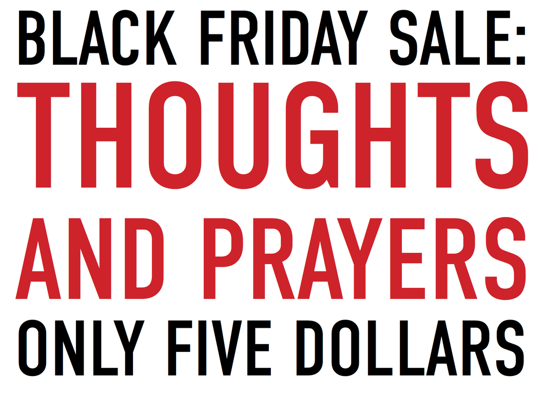 Thoughts and Prayers Bundle