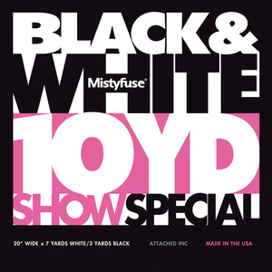 Black | White Mistyfuse Show Special