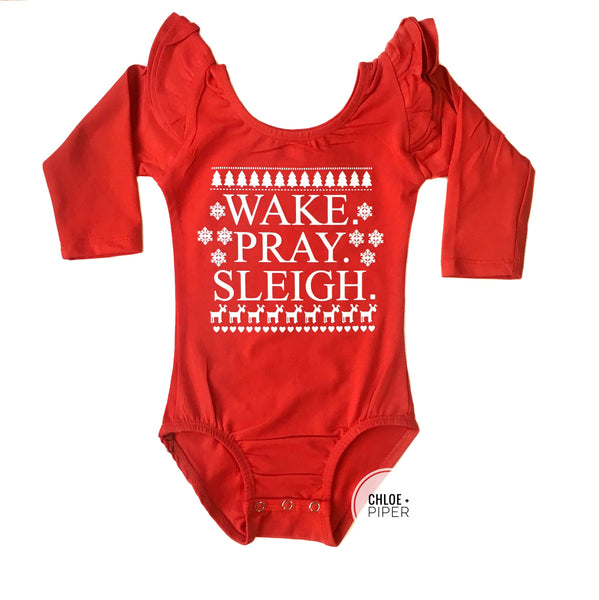 Wake Pray Sleigh Design