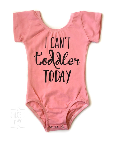 I Can't Toddler Today™ design add on