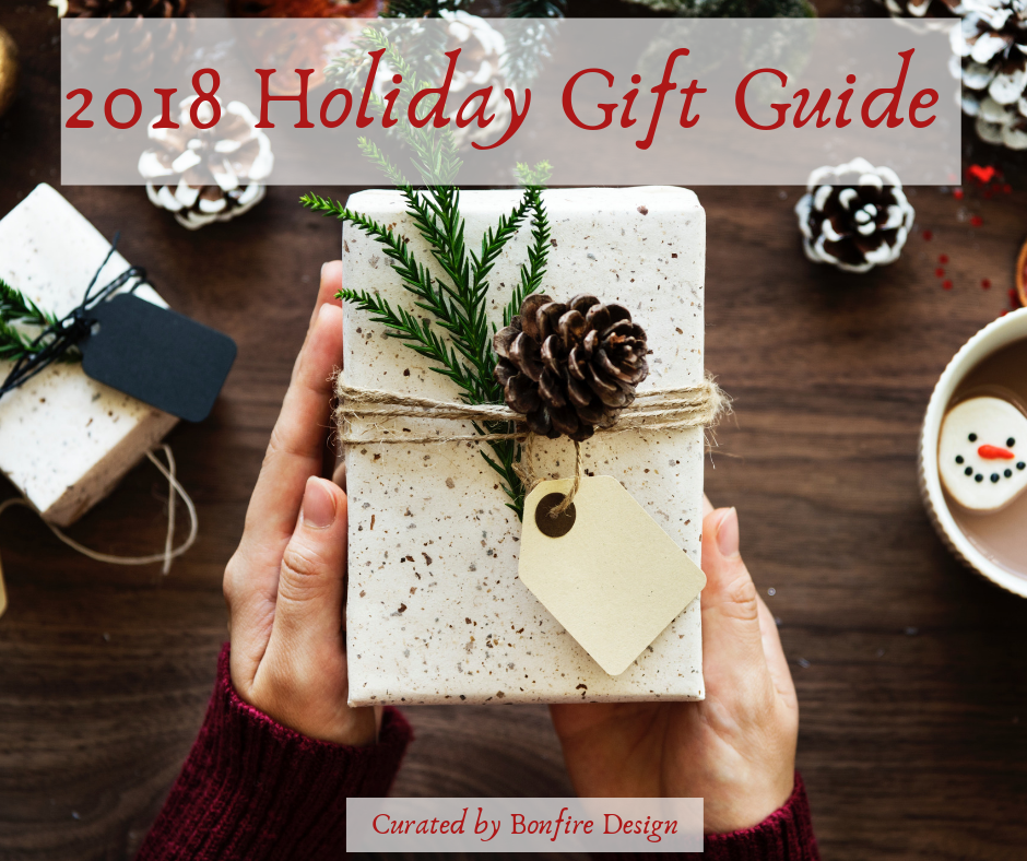 Bonfire Design 2018 Holiday Gift Guide Blog Post