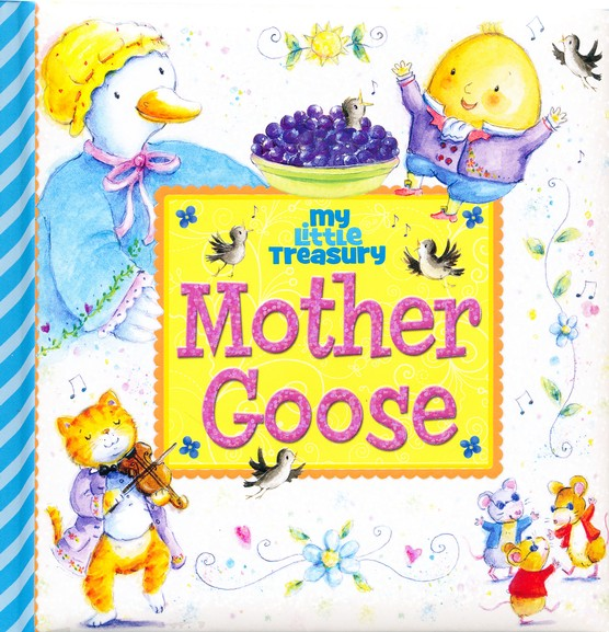 My Little Treasury - Mother Goose Story Book