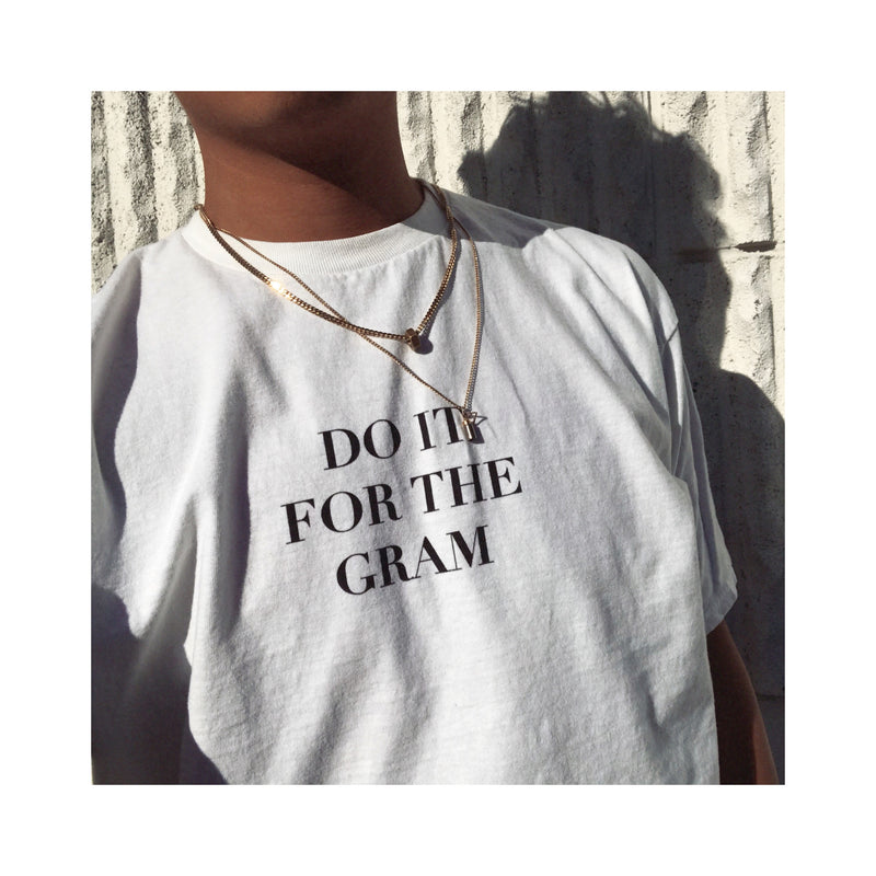Do It For The Gram T-shirt - BLANK AND BLUE