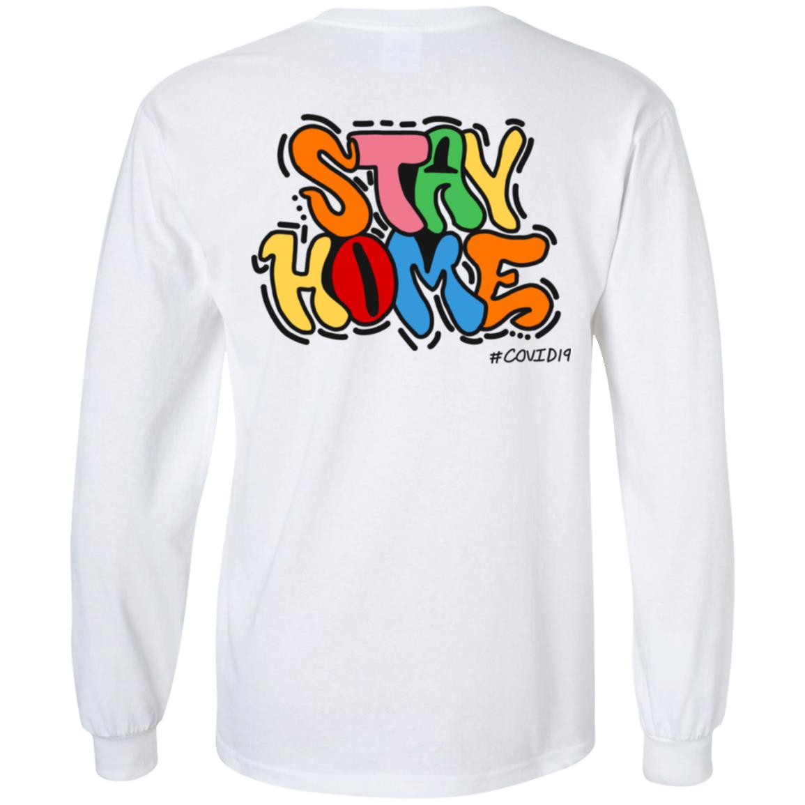 Stay Home Long Sleeve