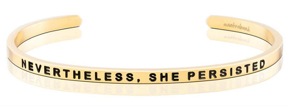 Nevertheless, She Persisted Jewellery > Affirmation Bracelet > Mantra Bands Gold