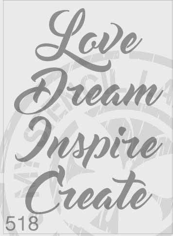 Love Dream Inspire Create - MSL 518 Stencil Medium (Sheet Size 140x210mm)