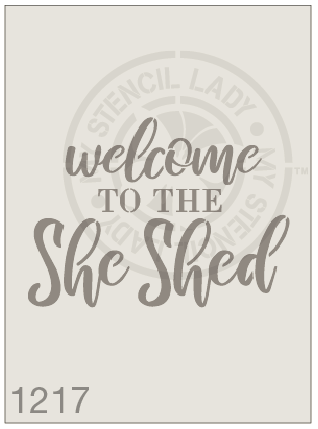 Welcome To The She Shed - MSL 1217