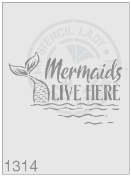 Mermaids Live Here - MSL 1314