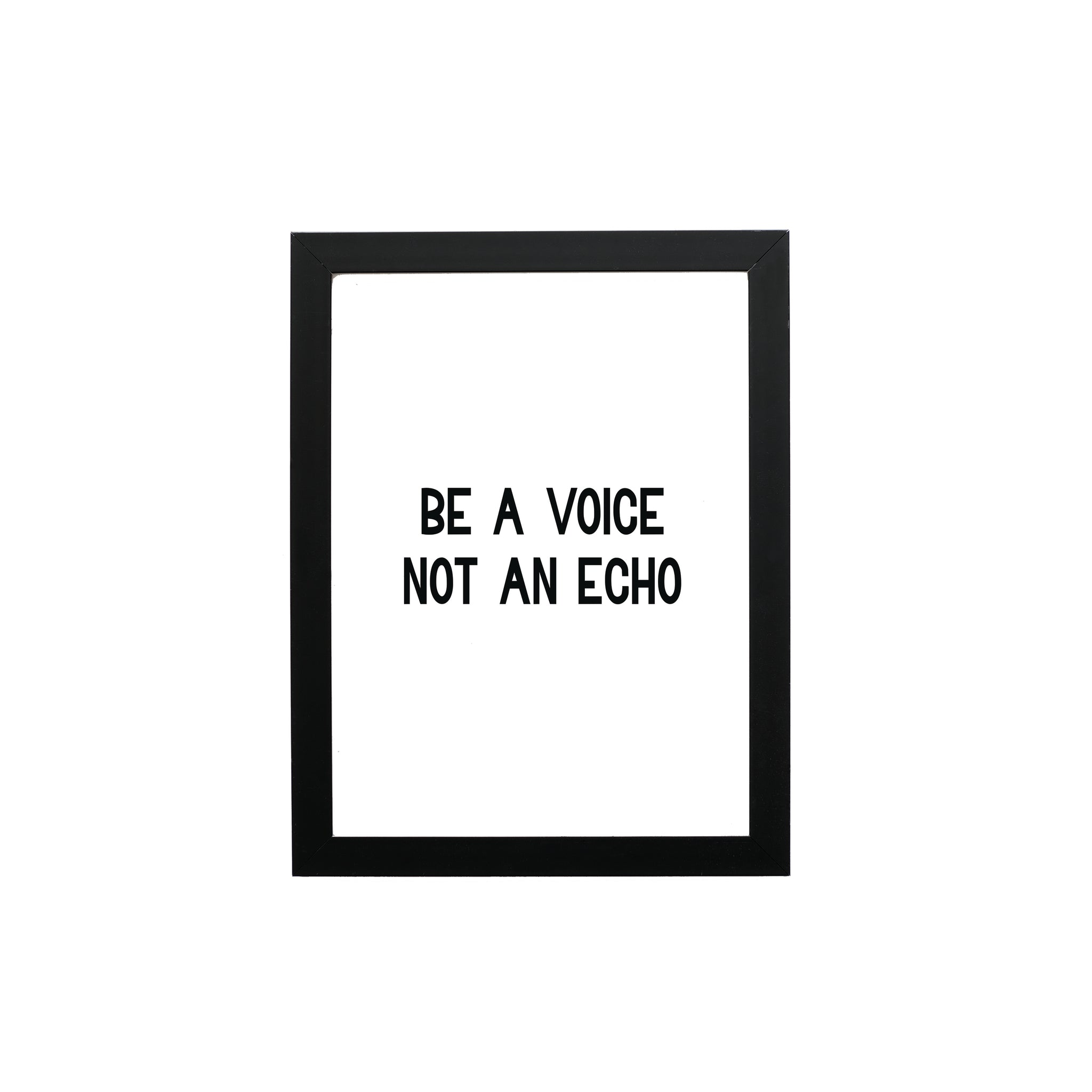 Be A Voice. Not An Echo. Typography Wall Art Print - THE CHEVRON HEART