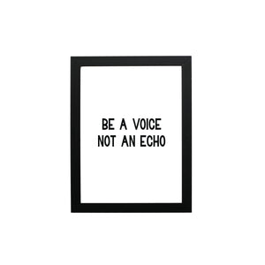 Be A Voice. Not An Echo. Typography Wall Art - THE CHEVRON HEART