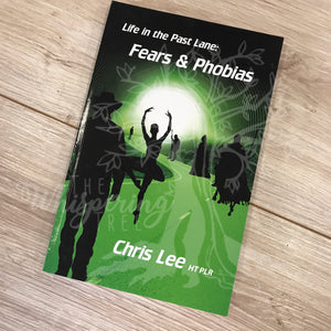 Life in the Past Lane: Fears and Phobias