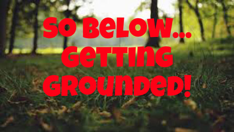 So Below - Getting Grounded