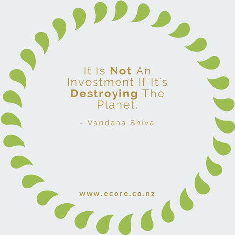 It is not an investment if it's destroying the planet. - Vandana Shiva