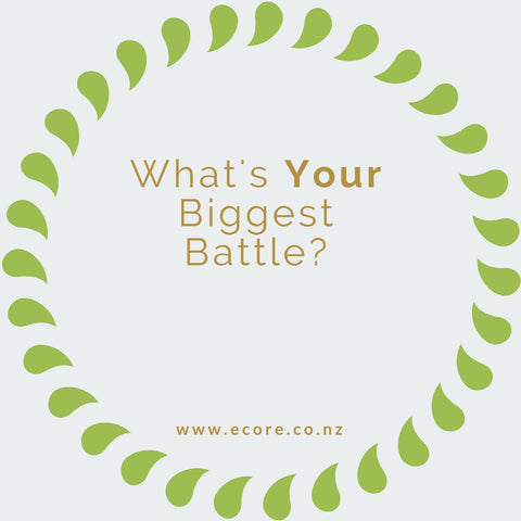 What's Your Biggest Battle?