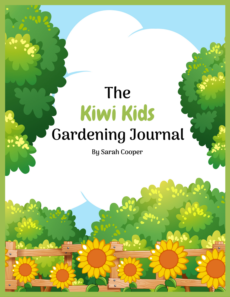 The Kiwi Kids Gardening Journal