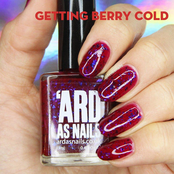 'Ard As Nails - Autumn Dreams - Getting Berry Cold