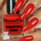 Dimension Nails - Activist Collection - Animal Lives Matter