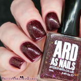'Ard As Nails - Falling For Hue - Mulling Spice