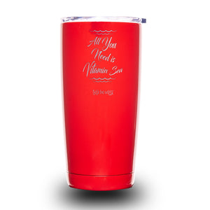 All You Need is Vitamin Sea 20oz Tumbler