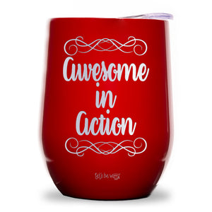 Awesome In Action Wine Tumbler