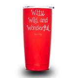 Witty, Wild, and Wonderful 20oz Tumbler