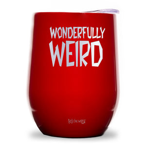 Wonderfully Weird Wine Tumbler