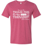 You Are The Trailer Park I Am The Tornado Beth Dutton T-Shirt - Heather Raspberry