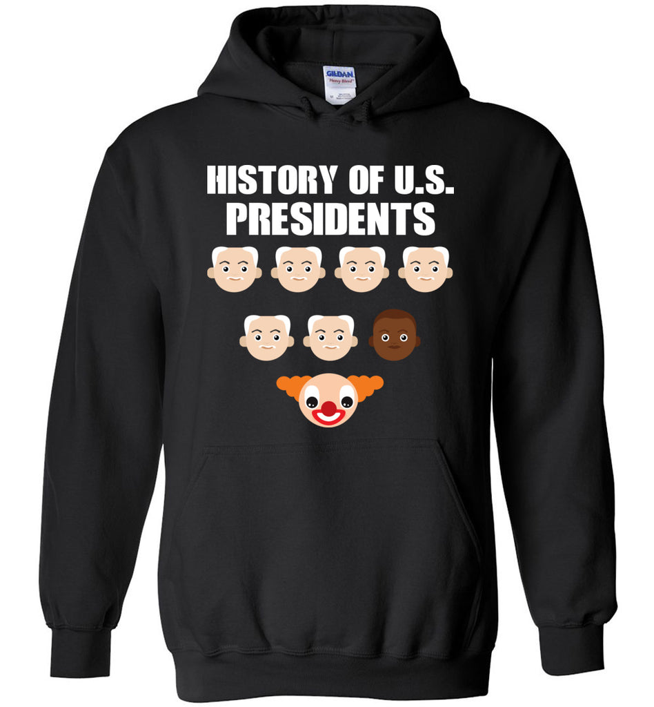 Funny Shirt History of US Presidents Hoodie for Men and Women