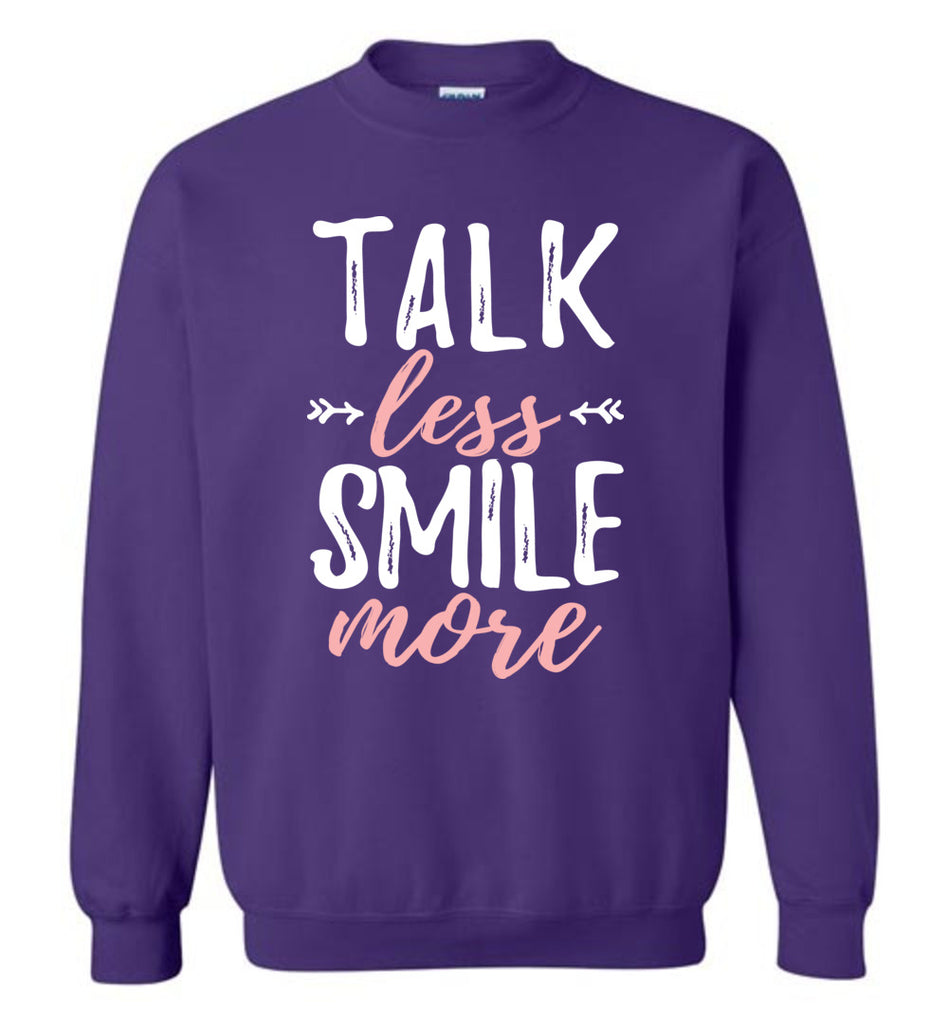 Talk Less Smile More Hamilton Funny Sweatshirt For Men and Women