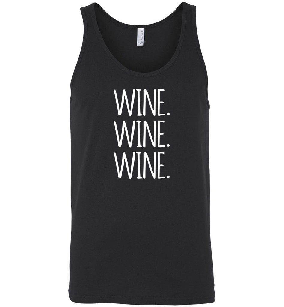 Wine. Wine. Wine. Funny Alcohol Drinking Tank Top