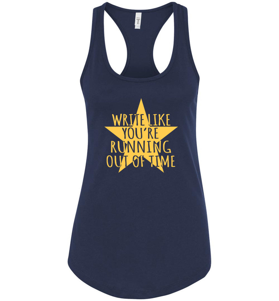 Write Like You're Running Out Of Time Hamilton Womens Racerback Tank Top