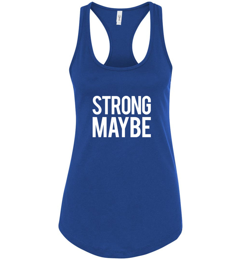 Strong Maybe Funny Hard Pass Rejection Anti Social Racerback Tank Top