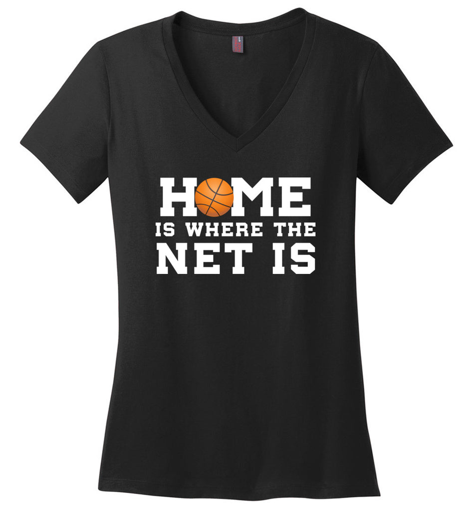 Funny Basketball Shirt Home Is Where The Net Is Sports V-Neck T-Shirt