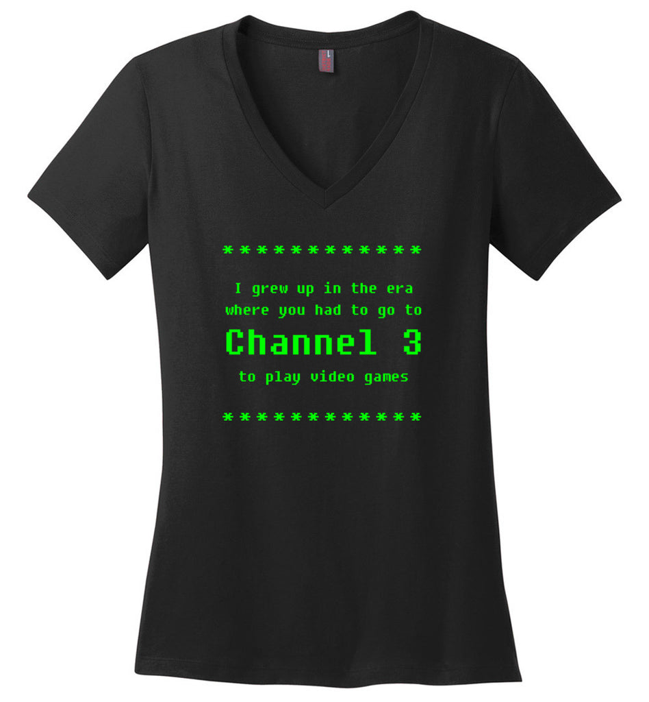 I Grew Up When Channel 3 Was For Video Games Geek V-Neck T-Shirt