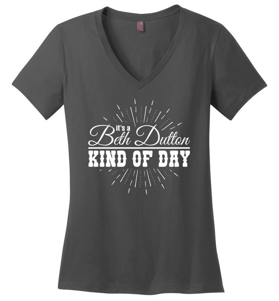 Its A Beth Dutton Kind Of Day Ladies Fitted V-Neck T-Shirt - Charcoal