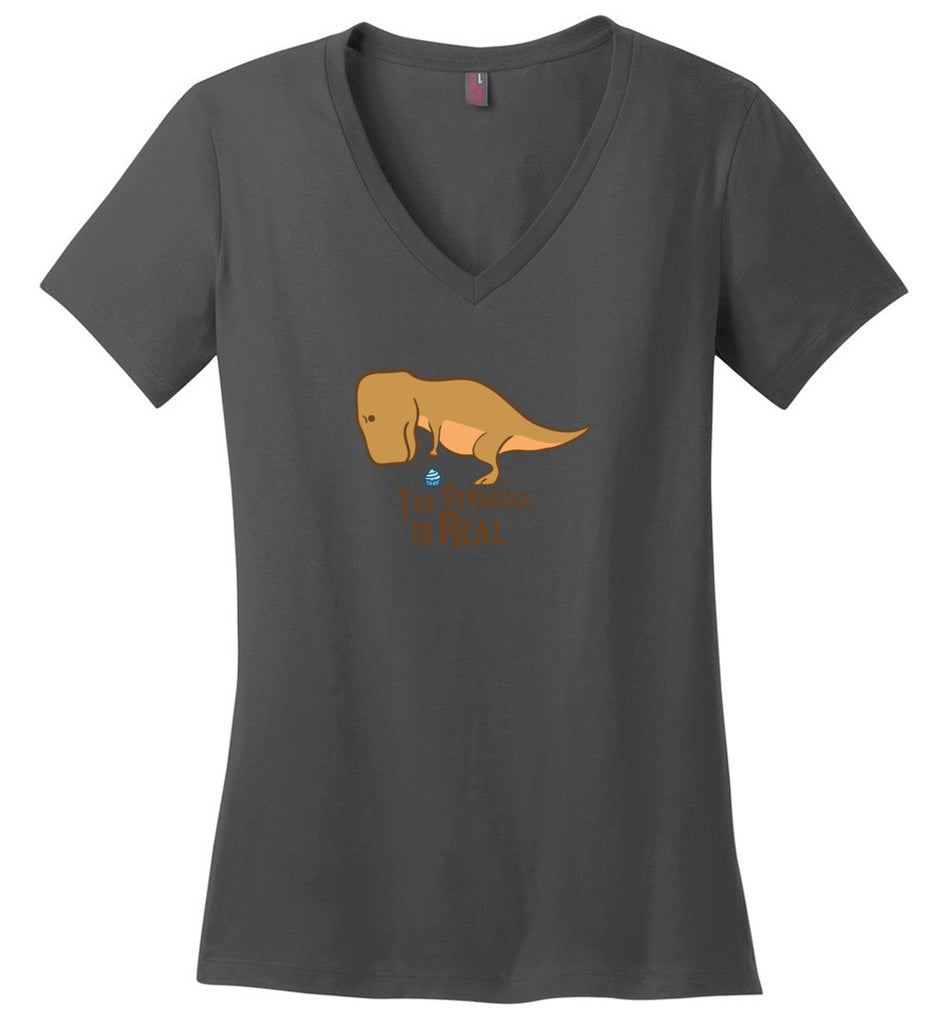 The Struggle Is Real Funny T-Rex Dinosaur Shirt V-Neck T-Shirt