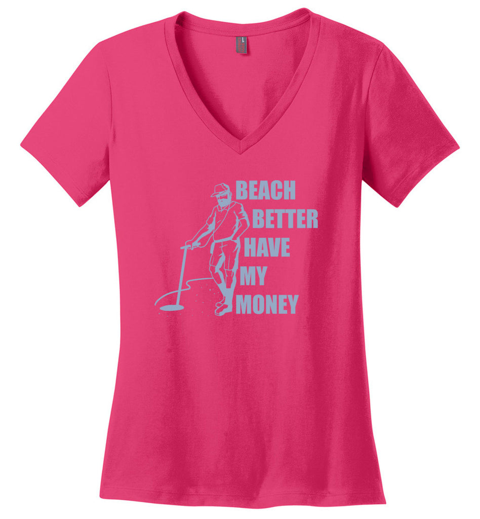 Beach Better Have My Money Funny Metal Detector V-Neck T-Shirt