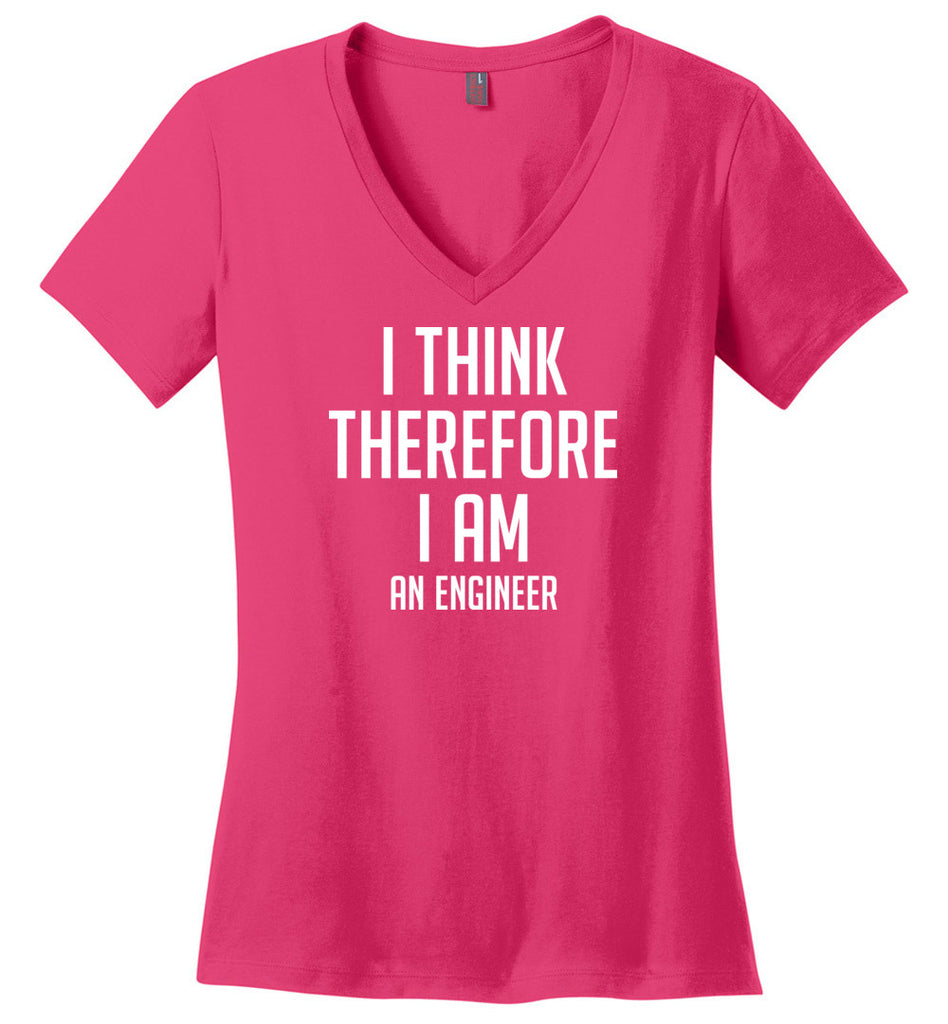 I Think Therefore I Am An Engineer Geek V-Neck T-Shirt