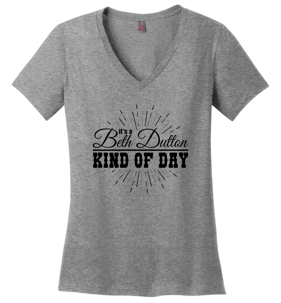 Its A Beth Dutton Kind Of Day Ladies Fitted V-Neck T-Shirt - Heathered Nickel