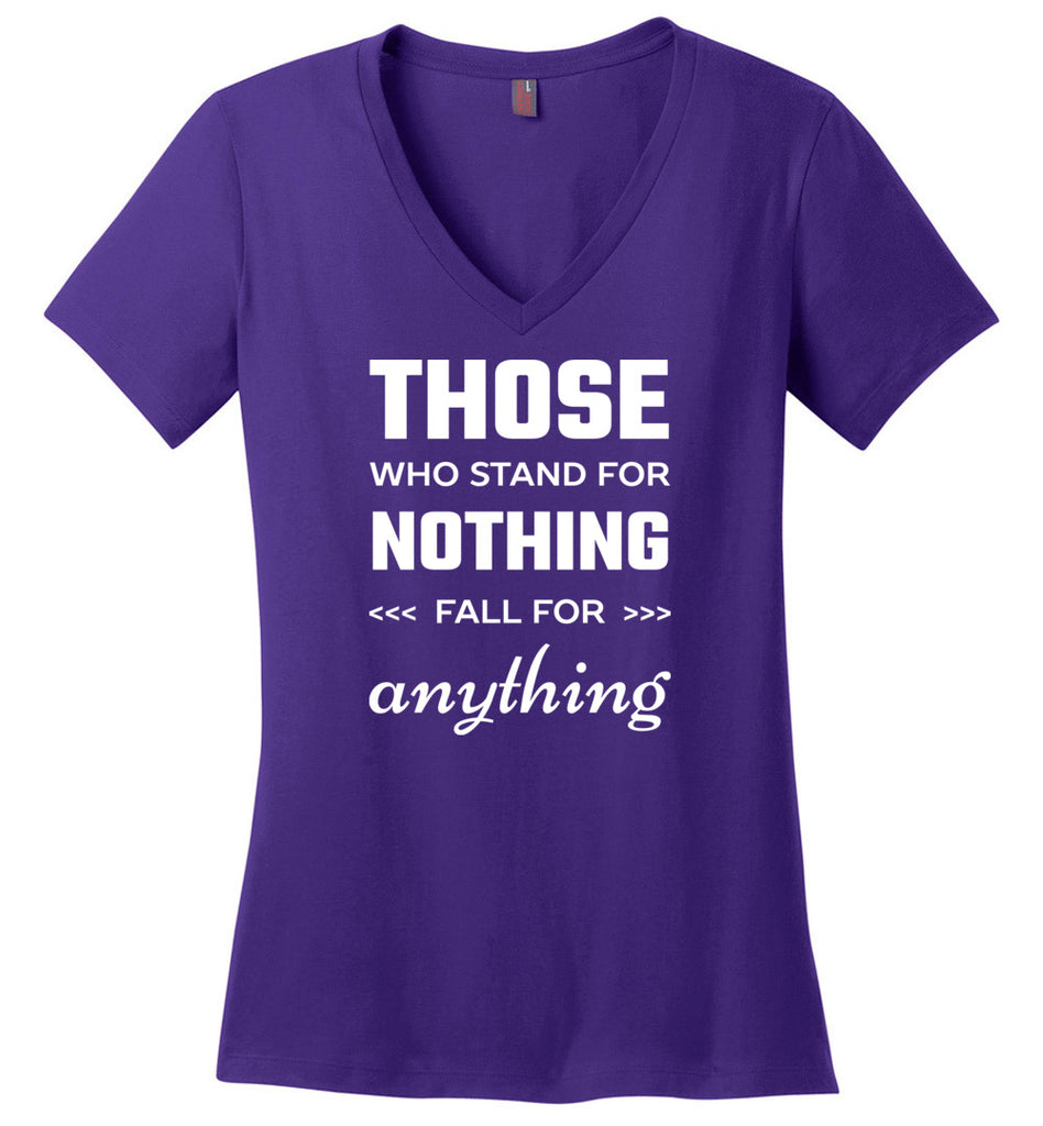 Those Who Stand For Nothing Fall For Anything Hamilton V-Neck T-Shirt