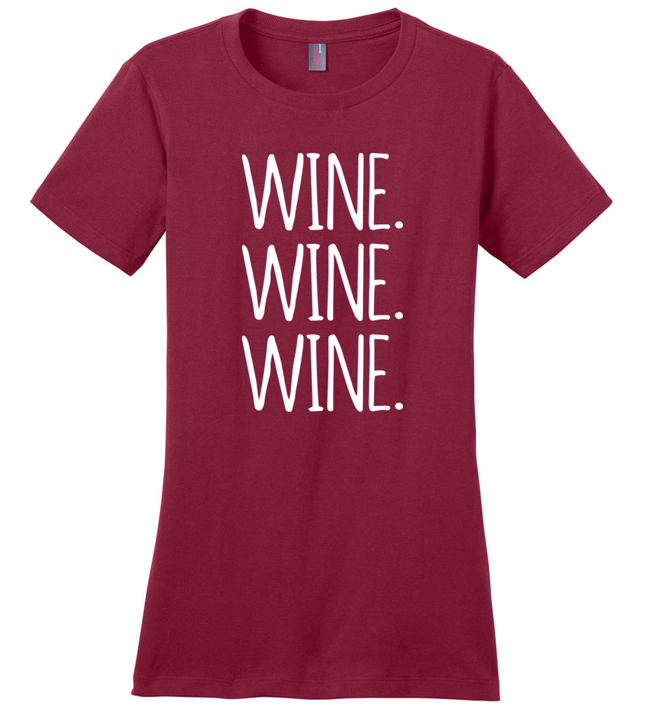 Wine Wine Wine Women's T-Shirt