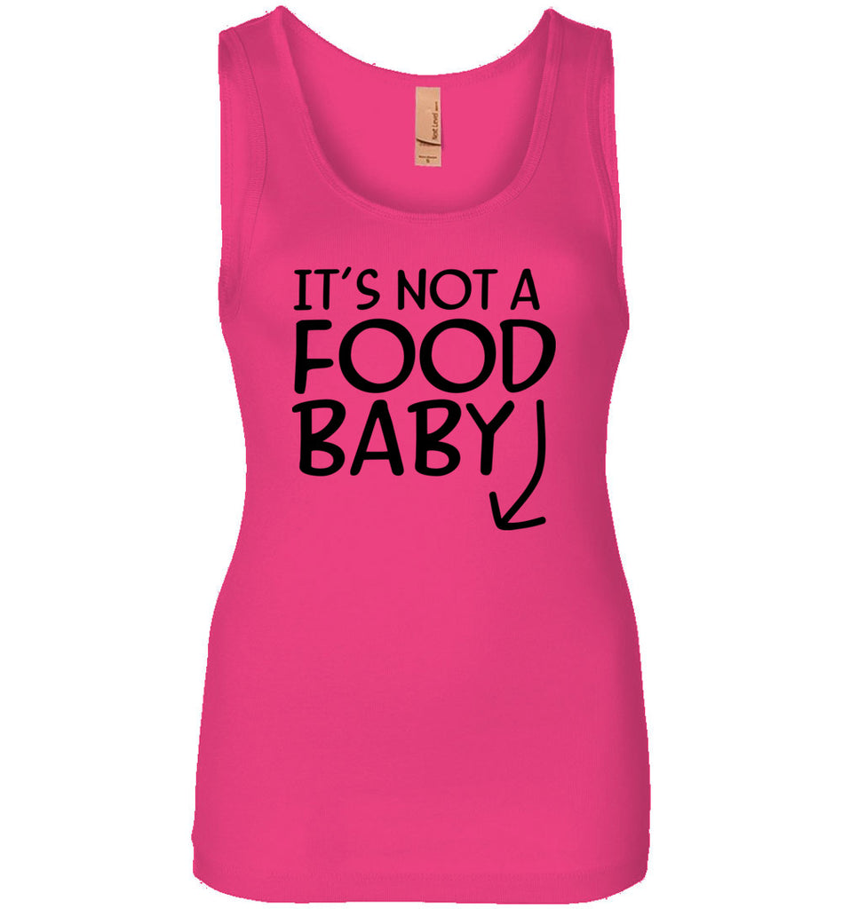 Funny Women's Shirt It's Not A Food Baby Announcement Jersey Tank Top