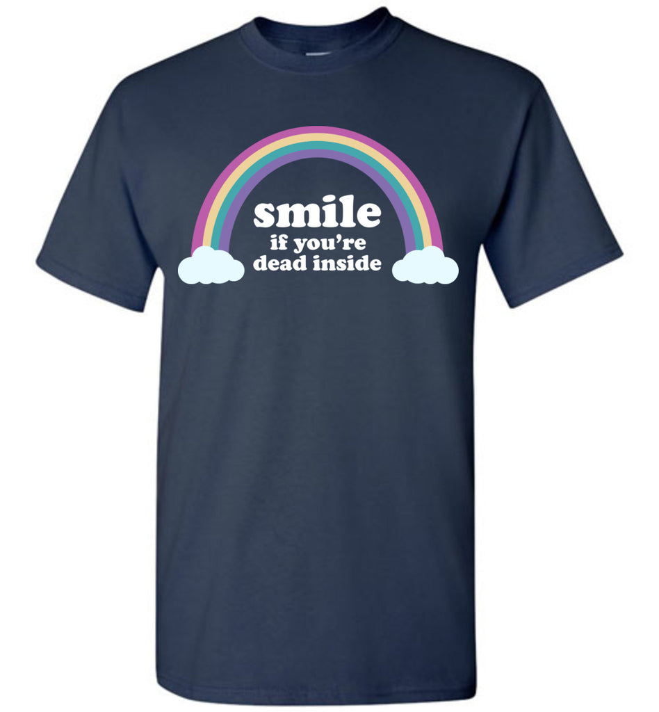 Smile If You're Dead Inside Soft T-Shirt