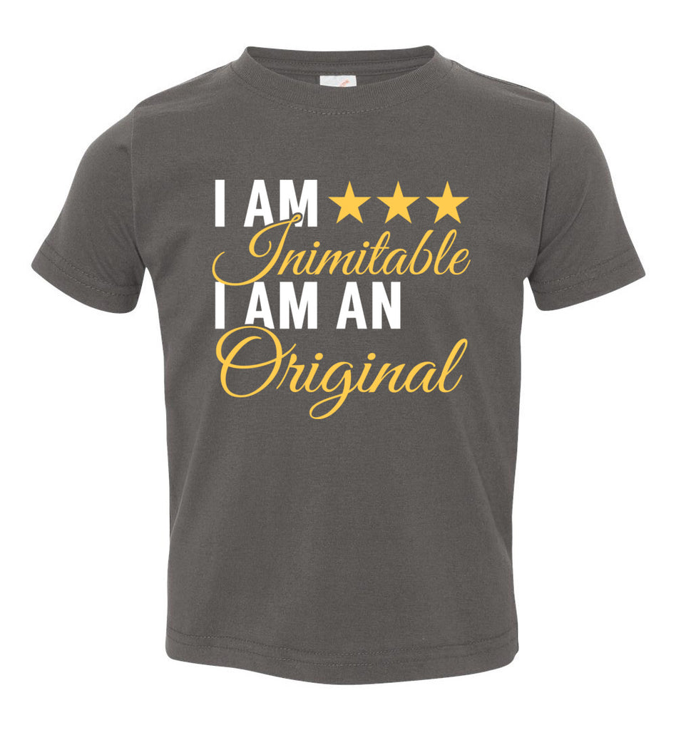 I Am Inimitable I Am An Original Hamilton Quote Toddler T-Shirt